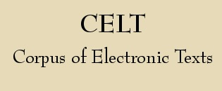 celt - Corpus of Electronic Texts